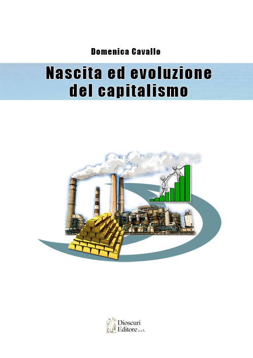 copertina-domenica-cavallo-Nascita-ed-evoluzione-del-capitalismo