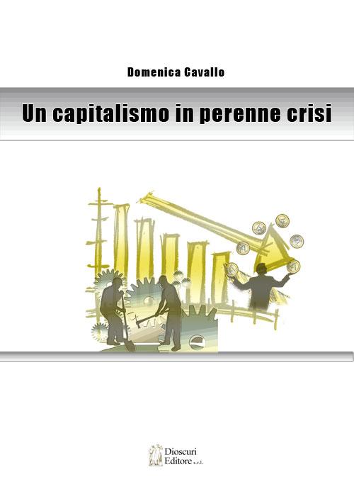 copertina-domenica-cavallo-Un-capitalismo-in-perenne-crisi