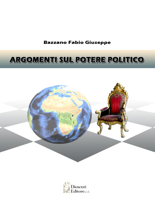 copertina-libro-bazzano-fabio-giuseppe-argomenti-sul-potere-politico