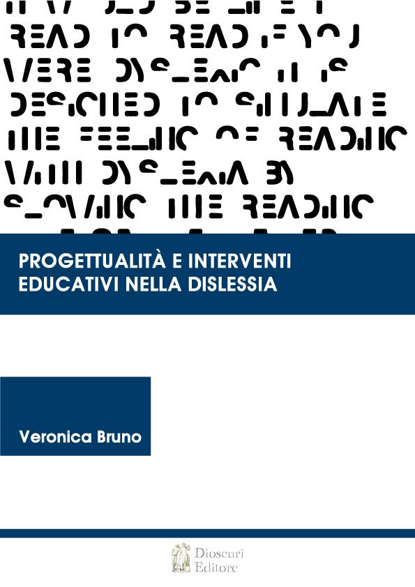 PROGETTUALITÀ E INTERVENTI EDUCATIVI NELLA DISLESSIA